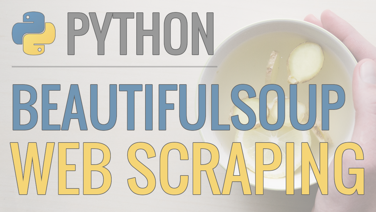 Python Tutorial: Web Scraping with BeautifulSoup and ...